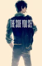 The Side You See (Yaoi boyxboy) by omgimadog