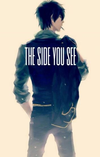 The Side You See (Yaoi boyxboy)
