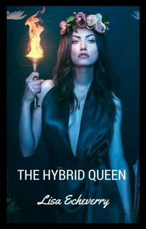 The Hybrid Queen [1] by LisaEcheverry21