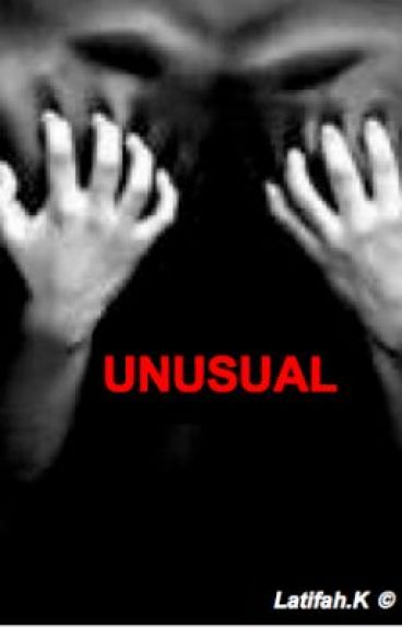 Unusual [EDITING] by TStories
