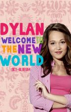 Dylan, Welcome To The New World (GMW: Season 2) by Sky-blues64