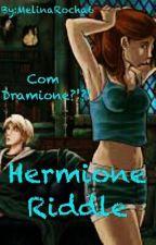 Hermione Riddle by MelinaRocha6