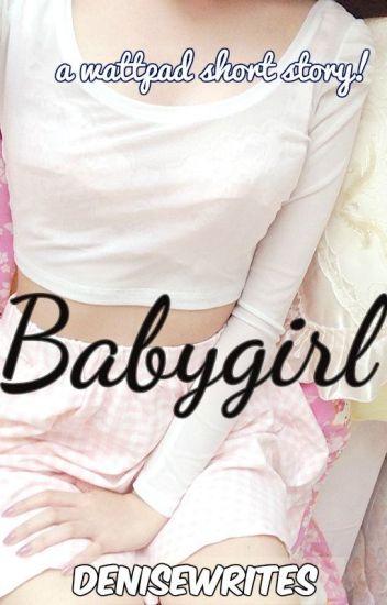 Babygirl (DD/LG story)