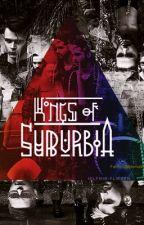 Kings Of Suburbia (EM REVISÃO) by _Ribhqah