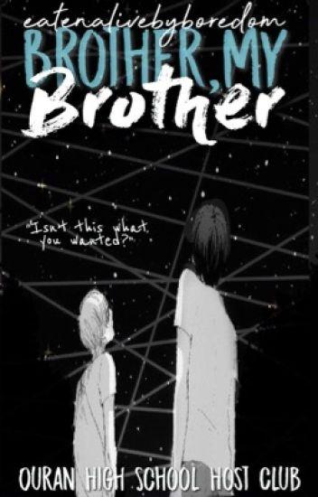 HIATUS! Brother, My Brother » ohshc | k.hitachiin