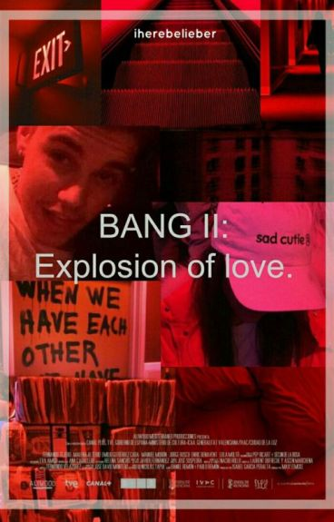 Explosion. (BANGll)