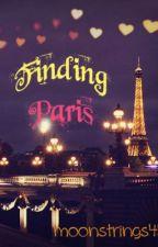 Finding Paris by moonstrings45