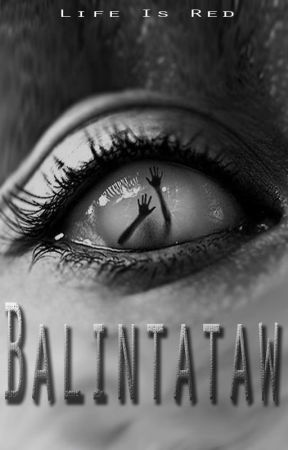 Balintataw (to be published by Lifebooks) by LifeIsRed