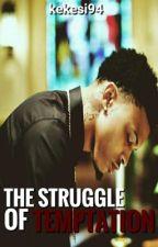 The Struggle of Temptation  by Kekesi94
