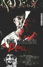 |The Walking Dead|Jos Canela & Tú|{ADAPTADA} by xhobixsugax