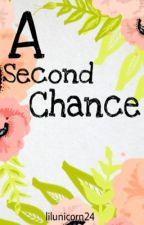A Second Chance by fatikasoraya