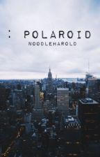 ; polaroid   l.t by flowercrownharold