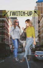 Switch-Up by gracie_lxpez