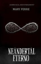 NEANDERTA(03) Eterno by Aleejr