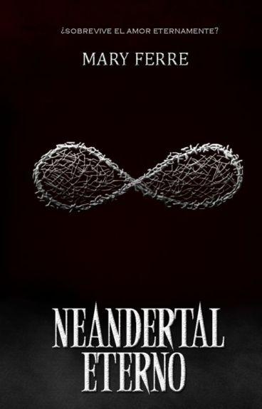 NEANDERTA(03) Eterno