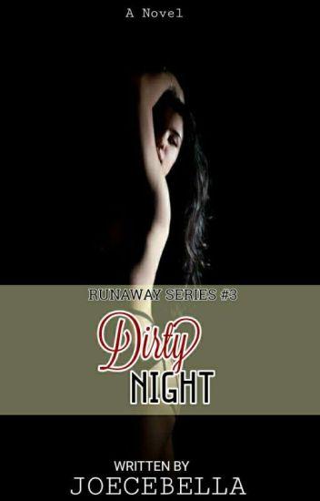The Dirty Night (Run Away Series #3)