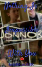 Nothing Is Impossible With You {Jonnor} by GLEEK_on_FLEEK