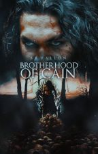 Brotherhood of Cain (Werewolf/Mafia) (#Wattys2016) by Makingmyownworld