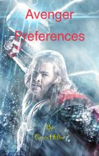 Avenger Preferences(Requests open) by GraceHilton