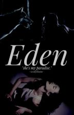 ☾  Eden  ☽ #Wattys2016 by -wolfsbane