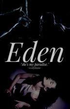 ☾  Eden  ☽ [discontinued] by -wolfsbane
