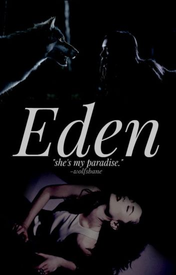 ☾  Eden  ☽ [discontinued]