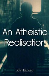 An Atheistic Realization by johnr_es