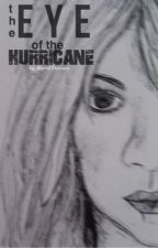 The Eye of the Hurricane by racheybae