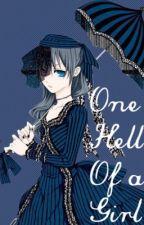 One Hell of a Girl (Ciel x Reader) by bitterrabbitt