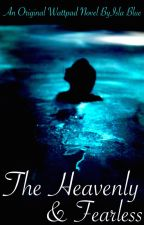 The Heavenly & Fearless (Teen Wolf Fan Fiction) by islablue