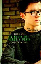 La Magia del Verde y Plata (Libro uno) by csamalu