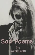 Sad poems by LoveRosie01