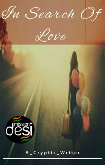 In Search Of Love [#YourStoryIndia]