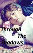 Through the shadows(Ikon's KimDonghyuk) by lemonewater