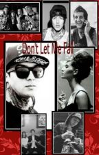 Don't Let Me Fall (Pierce The Veil Fanfic) by PierceTheVeilOne