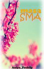 Masa SMA by Aulya_Feehily