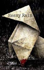 Heavy Rain by LightsInTheCity