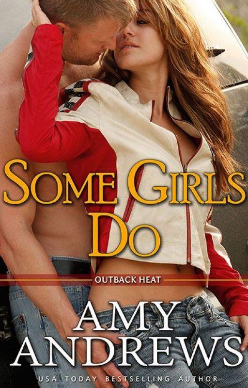 SOME GIRLS DO by AmyAndrewsbooks