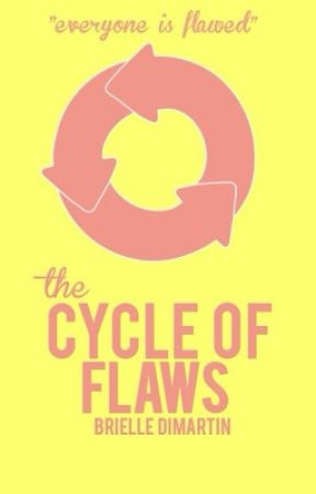 The Cycle of Flaws by writingnotes