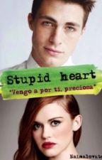 ¡Stupid Heart! by NaimaLovato
