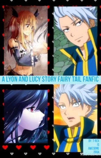 A Lyon and Lucy Story (Fairy Tail fanfic)
