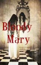 ho conosciuto BLOODY MARY by fabioalenick