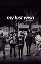 [PAUSE] my last wish ;; bigbang  by jiminpaark