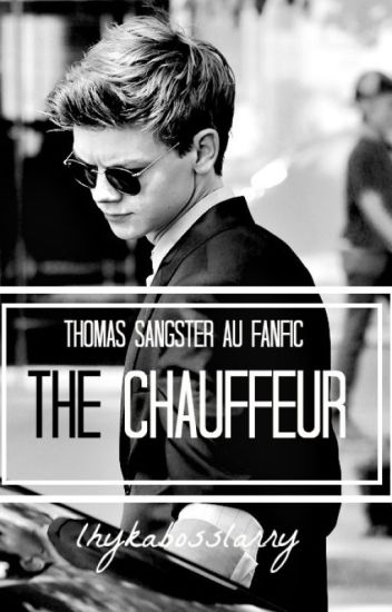 The Chauffeur || Thomas Sangster AU COMPLETED