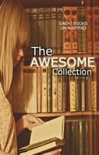 The AWESOME collection by Minz_30