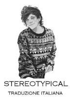 stereotypical > larry au [traduzione italiana] by littleKtten
