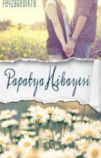 PAPATYA HİKAYESİ by feyzagedik78