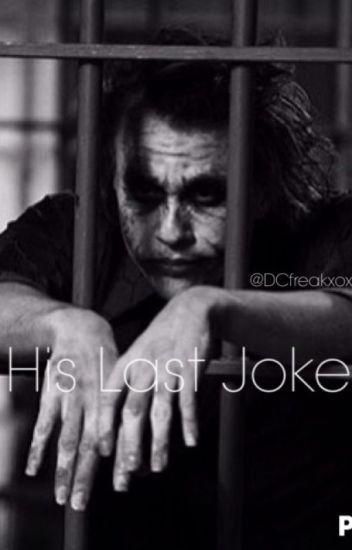 His Last Joke (Sequel to His Last Laugh)