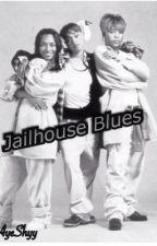 Jailhouse Blues by xLadyPimp