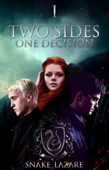 Two Sides - One Decision #WattpadOscars2017
